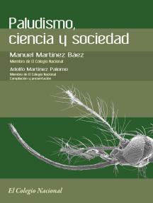 Paludismo, ciencia y sociedad