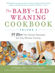 The Baby-Led Weaning Cookbook—Volume 2: 99 More No-Stress Recipes for the Whole Family
