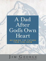 A Dad After God's Own Heart