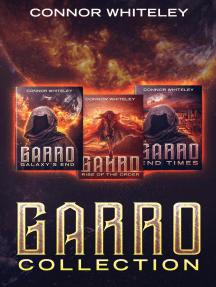 Garro: Collection: The Garro Series, #5