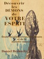 Découvrir les Démons de Votre Esprit