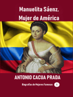 Manuelita Sáenz. Mujer de América