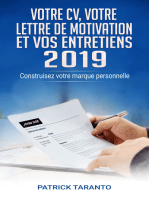Votre CV, votre lettre de motivation et vos entretiens 2019