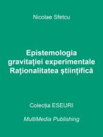 Epistemologia gravitației experimentale: Raționalitatea științifică