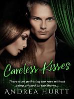Careless Kisses