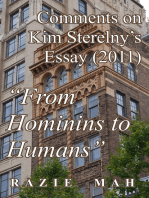 """Comments on Kim Sterelny's Essay (2011) """"From Hominins to Humans"""""""