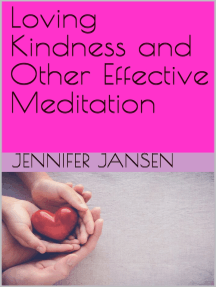 Loving Kindness and Other Effective Meditation