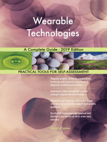 Wearable Technologies A Complete Guide - 2019 Edition