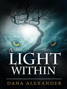 A Light Within: The Three Keys, #2