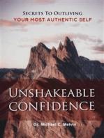 Unshakable Confidence