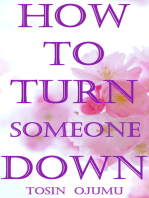 How to Turn Someone Down