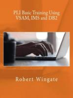 PLI Basic Training Using VSAM, IMS and DB2