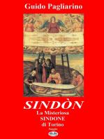 Sindòn La Misteriosa Sindone Di Torino