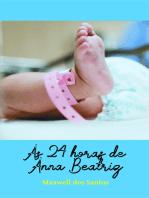 As 24 horas de Anna Beatriz