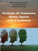 A Evolução do Transtorno Afetivo Bipolar para Síndrome Demencial