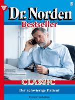 Dr. Norden Bestseller Classic 5 – Arztroman