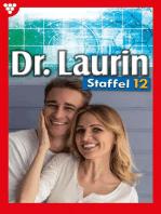 Dr. Laurin Staffel 12 – Arztroman