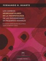 Los cambios neurovasculares en la fisiopatología de las enfermedades en pequeños animales: Las nuevas teorías neurocirculatorias desde un enfoque clínico