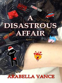 A Disastrous Affair