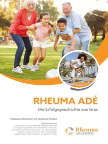 Rheuma adé: Die Erfolgsgeschichte aus Graz