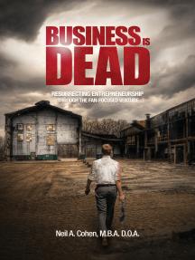 Business Is Dead: Resurrecting Entrepreneurship Through the Fan-Focused Venture