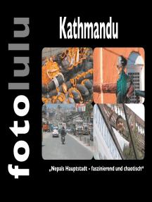 Kathmandu: Nepals Hauptstadt - faszinierend und chaotisch
