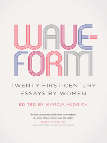 Waveform: Twenty-First-Century Essays by Women
