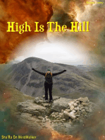 High Is The Hill