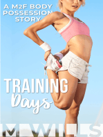 Training Days (A M2F Body Possession Story)