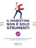 Il Marketing non è solo strumenti