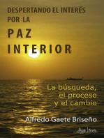 Despertando el interés por la paz interior