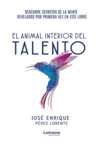 El animal interior del talento
