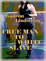 Free Man to White Slave
