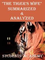 """""""The Tiger's Wife"""" Summarized & Analyzed"""