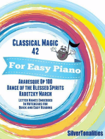 Classical Magic 42 - For Easy Piano Arabesque Dance of the Blessed Spirits Radetzky March Letter Names Embedded In Noteheads for Quick and Easy Reading