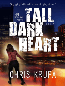 Tall Dark Heart: PI Kowalski, #2