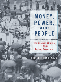 Money, Power, and the People: The American Struggle to Make Banking Democratic