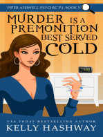 Murder is a Premonition Best Served Cold (Piper Ashwell Psychic P.I. Book 5)