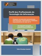 O Perfil Dos Profissionais De Tecnologia Da Informação
