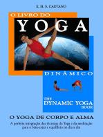 The Dynamic Yoga Book O Livro Do Yoga Dinâmico