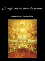 Liturgia Ao Alcance De Todos
