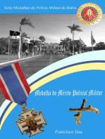 Série Medalhas Da Polícia Militar Da Bahia