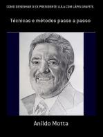 Como Desenhar O Ex Presidente Lula Com LÁpis Grafite.