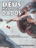 Deus Não Joga Dados