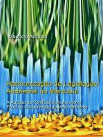 HarmonizaÇÃo De LegislaÇÃo Ambiental No Mercosul