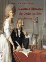 Algumas Histórias Da Química Dos Elementos