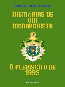 Memórias De Um Monarquista