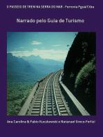 O Passeio De Trem Na Serra Do Mar Ferrovia Pguá/Ctba