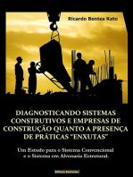 """Diagnosticando Sistemas Construtivos E Empresas De ConstruÇÃo Quanto A PresenÇa De PrÁticas """"Enxutas"""""""