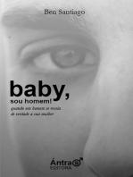 Baby, Sou Homem!